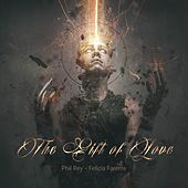 The Gift of Love de Phil Rey