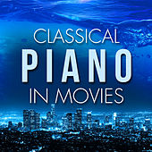 Classical Piano in Movies by Various Artists