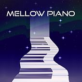 Mellow Piano von Various Artists