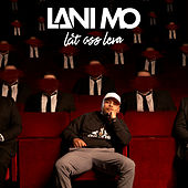 Låt oss leva by Lani Mo