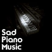 Sad Piano Music by Various Artists