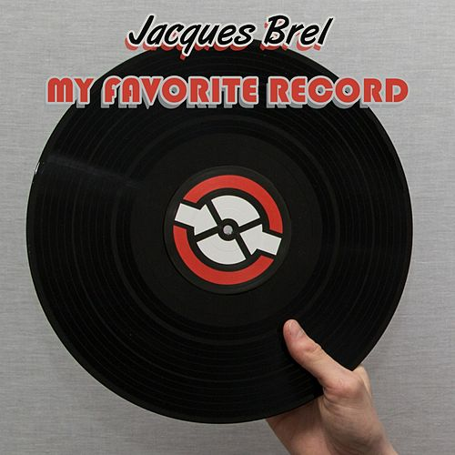 My Favorite Record von Jacques Brel