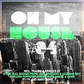Oh My House #34 by Various Artists