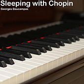 Sleeping with Chopin von Georges Daucampas