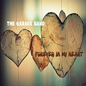 Forever in My Heart by GarageBand