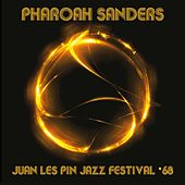 Juan Les Pin Jazz Festival 1968 by Pharoah Sanders