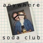 Anywhere von Soda Club