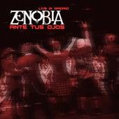 Ante Tus Ojos (Live In Madrid) von Zenobia