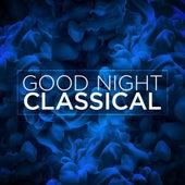 Good Night Classical de Various Artists