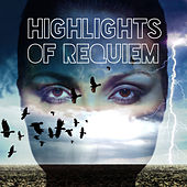Highlights of Requiem von Various Artists