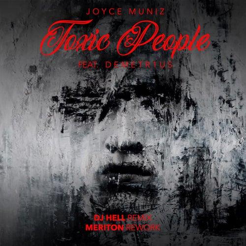 Toxic People (Remixes #1) von Joyce Muniz