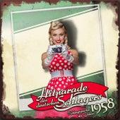 Hitparade des deutschen Schlagers - Schlagerjuwelen des Jahres 1958 by Various Artists