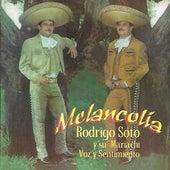 Melancolía Voz y Sentimiento de Rodrigo Soto y Su Mariachi