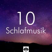 10 Schlafmusik - Tiefschlaf Musik, Naturgeräusche, beruhigende Musik, innere Ruhe, Zen-Musik von Entspannungsmusik