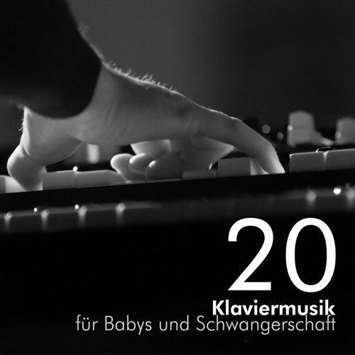 20 Klaviermusik für Babys und Schwangerschaft - die besten Klaviermelodien und Wiegenlieder für schwangere Mütter, Neugeborene, Kleinkinder, Kinder, Babys by Klaviermusik Entspannen