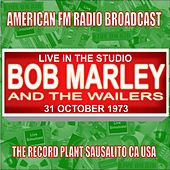 Live In The Studio -  The Record Plant  Sausalito CA USA 1973 de Bob Marley & The Wailers