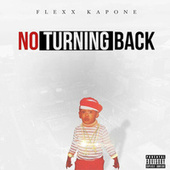No Turning Back di Flexx kapone