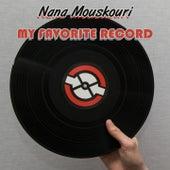 My Favorite Record von Nana Mouskouri