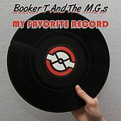 My Favorite Record von Booker T. & The MGs