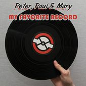 My Favorite Record de Peter, Paul and Mary