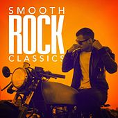 Smooth Rock Classics von Various Artists