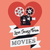 Love Songs from Movies by Various Artists