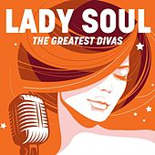 Lady Soul: The Greatest Divas by Various Artists