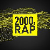 2000s Rap von Various Artists
