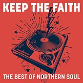 Keep the Faith: The Best of Northern Soul de Various Artists