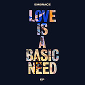 Love is a Basic Need EP by Embrace