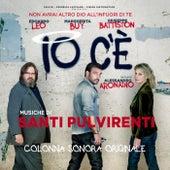 Io c'e' (Colonna sonora originale) von Santi Pulvirenti