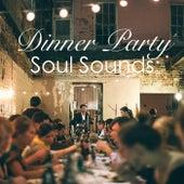 Dinner Party Soul Sounds von Various Artists