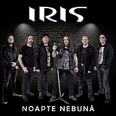 Noapte Nebună de Iris