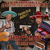 Singin' Them Songs About Mexico by George Chambers