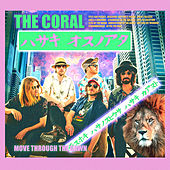 Move Through the Dawn von The Coral