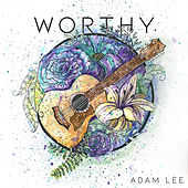 Worthy de Adam Lee