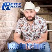 Duetos Con Mis Amigos by Petey Quezada