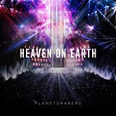 Heaven On Earth - Part Two (Live) de Planetshakers