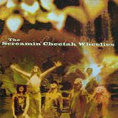 The Screamin' Cheetah Wheelies by Screamin' Cheetah Wheelies