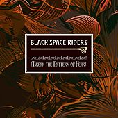 LoveLoveLoveLoveLoveLoveLoveLovelove! (Break the Pattern of Fear) de Black Space Riders