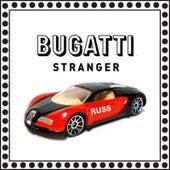 Bugatti Stranger von Russ