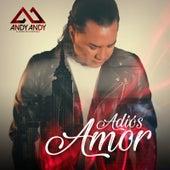 Adios Amor de Andy Andy