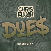 Dues by Chris Elijah