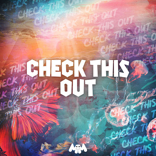Check This Out by Marshmello