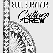Soul Survivor by Culture Crew