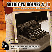 Folge 41: Das Verschwinden der Louise M., Episode 1 von Sherlock Holmes & Co