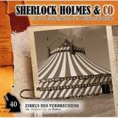 Folge 40: Zirkus des Verbrechens von Sherlock Holmes & Co