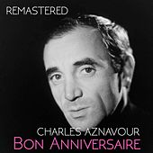 Bon anniversaire by Charles Aznavour