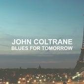 Blues for Tomorrow de John Coltrane