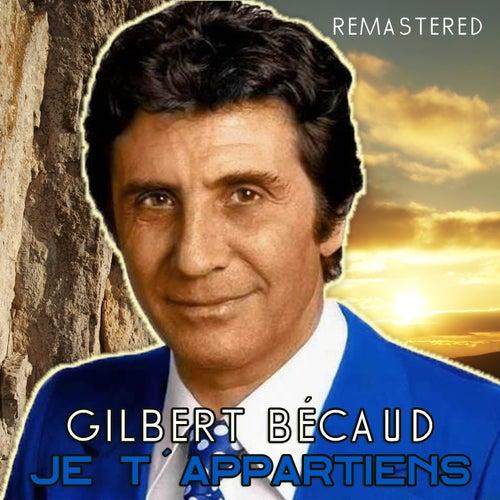 Je t'appartiens de Gilbert Becaud